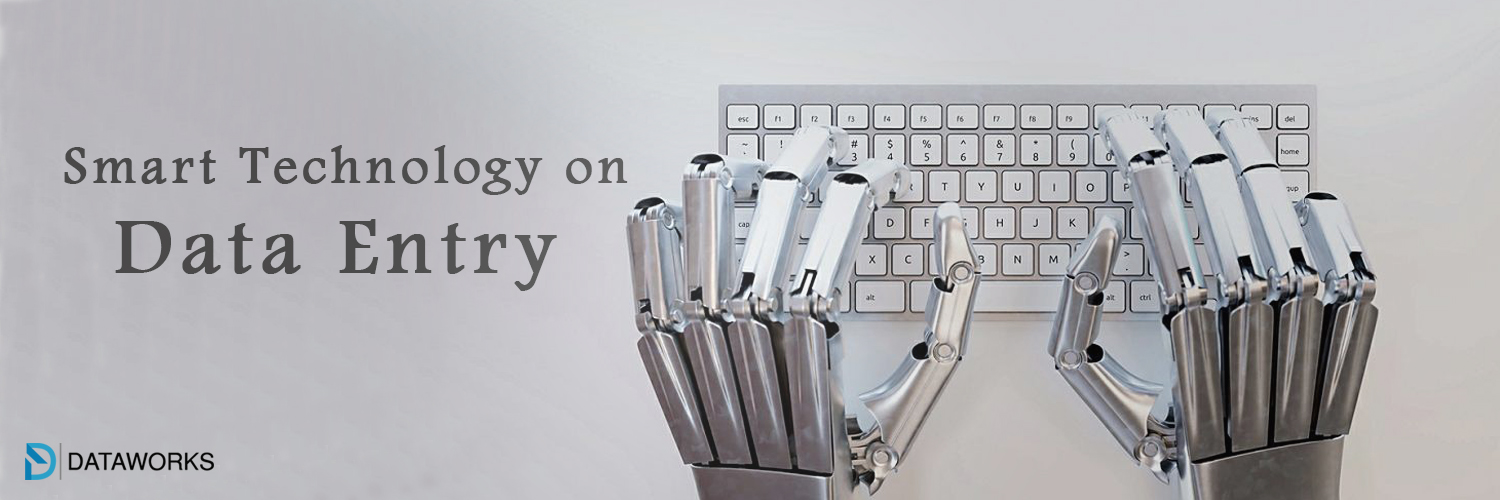 Effect of smart technology on Data Entry procedures