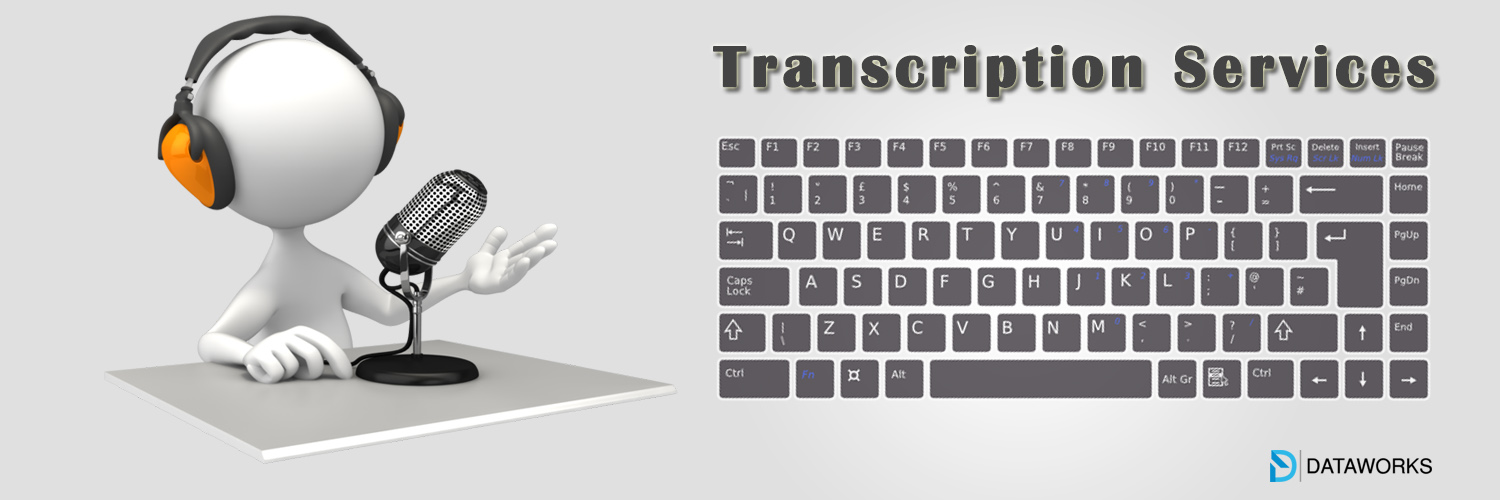 The W's of Transcription Services decoded